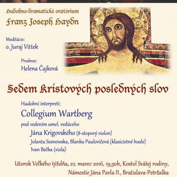 Koncert Collegium Wartberg- Sedem posledných slov spasiteľa na kríži
