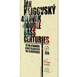 2CD 4 slovak double bass centuries/ Ján Krigovský