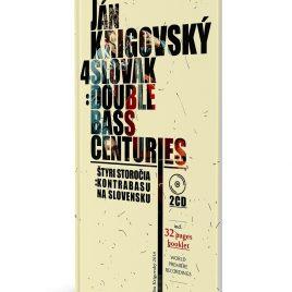 2CD 4 slovak double bass centuries/ Ján Krigovský