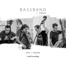 "2CD BassBand & Martin Babjak ""FATHER"""