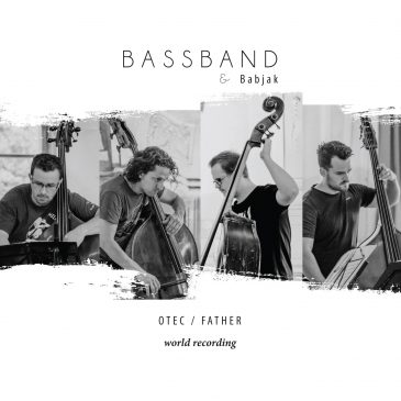 "new CD BassBand & Martin Babjak ""FATHER"""
