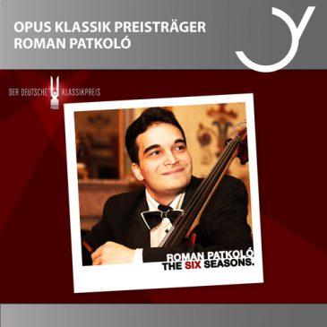 "ROMAN PATKOLO has been selected ""Instrumentalist of the Year 2018"" by OPUS KLASSIK"