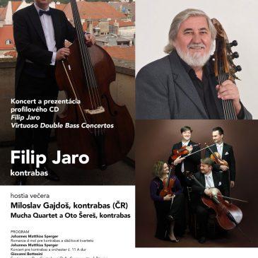 """Koncert a prezentácia profilového CD Filip Jaro  """"Virtuoso Double Bass Concertos"""""""